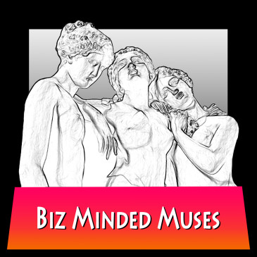 Introducing The Biz Minded Muses