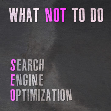 "SEO – What Doesn't Work & Why ""Gaming the System"" is a BIG NO-NO!!!"