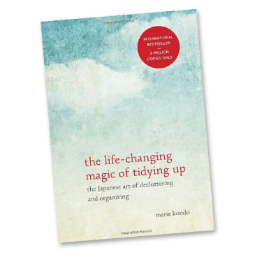 Good Reads | The Life-Changing Magic of Tidying Up: The Japanese Art of Decluttering and Organizing