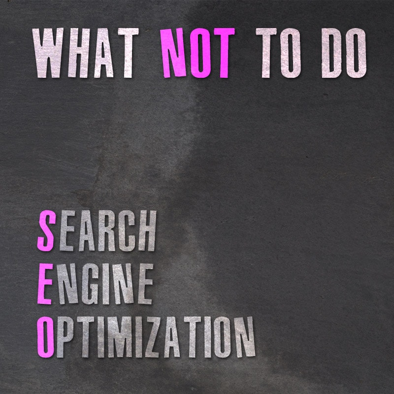 Search Engine Optimization What NOT To Do Website GURL
